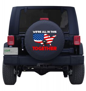 We're All in This Together American Flag Tire Cover