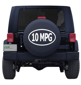10 MPG Gas Guzzler Custom Tire Cover Jeep Wrangler