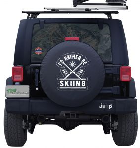 I'd Rather Be Skiing Custom Tire Cover