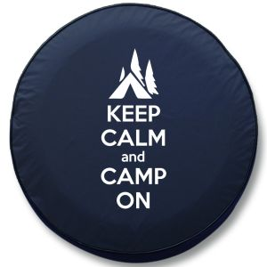 Keep Calm and Camp On RV Tire Cover