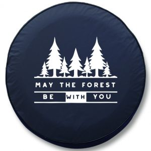 May The Forest Be With You RV Tire Cover