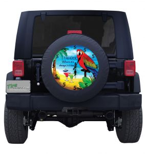 Paradise Bird Where It's Always 5 O' Clock Custom Tire Cover
