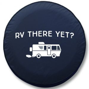 RV There Yet RV Tire Cover